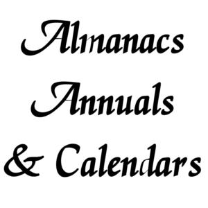 Almanacs, Annuals, & Calendars